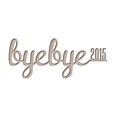 Byebye2015